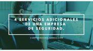 4 servicios adicionales de una empresa de seguridad